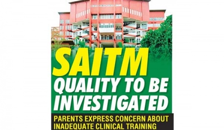 SAITM quality to be investigated