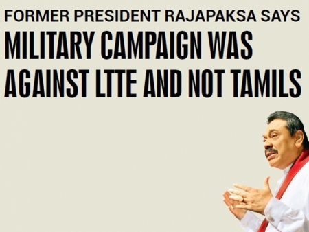 Military campaign was against LTTE and not Tamils